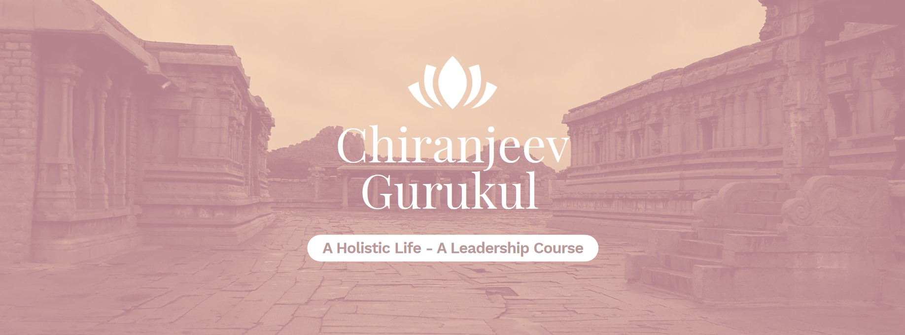Chiranjeev Leadership Course